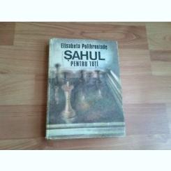 SAHUL PENTRU TOTI-ELISABETA POLIFRONIADE