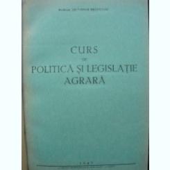 Salvador Bradeanu - Curs de politica si legislatie agrara - 1943