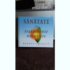 SANATATE CU TRATAMENTE NATURISTE
