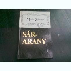 SARARANY - MORICZ ZSIGMOND  (CARTE IN LIMBA MAGHIARA)