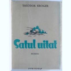 Satul uitat - Theodor Kroger