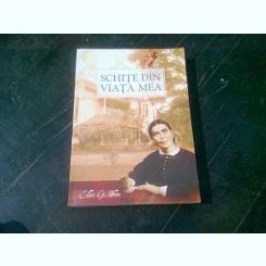 SCHITE DIN VIATA MEA - ELLEN G. WHITE