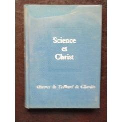 SCIENCE ET CHRIST - PIERRE TEILHARD DE CHARDIN  (CARTE IN LIMBA FRANCEZA)