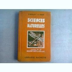SCIENCES NATURELLES - V. BOULET  (MANUAL PENTRU CLASA A 5-A, IN LIMBA FRANCEZA)
