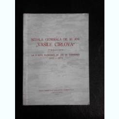 SCOALA GENERALA DE 10 ANI VASILE CIRLOVA TIRGOVISTE