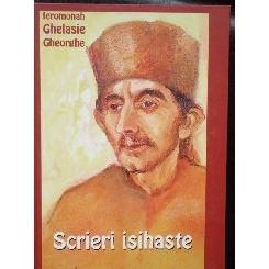 SCRIERI ISIHASTE - GHELASIE GHEORGHE
