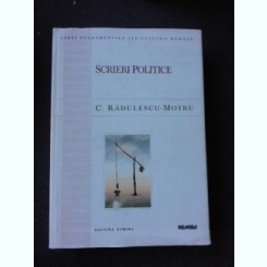 SCRIERI POLITICE - C. RADULESCU-MOTRU