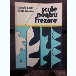 SCULE PENTRU FREZARE - LEOPOLD SAUER