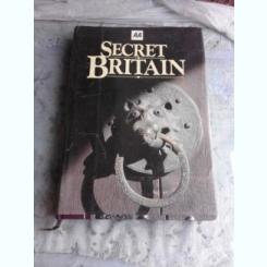 SECRET BRITAIN  (CARTE IN LIMBA ENGLEZA)