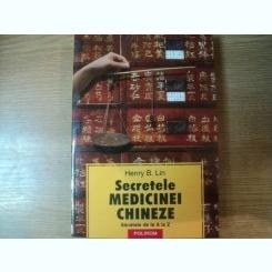 SECRETELE MEDICINEI CHINEZE DE HENRY B. LIN