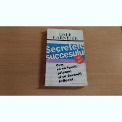 SECRETELE SUCCESULUI - DALE CARNEGIE
