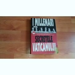 SECRETELE VATICANULUI-I. MILLENARI