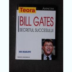 SECRETUL SUCCESULUI - BILL GATES
