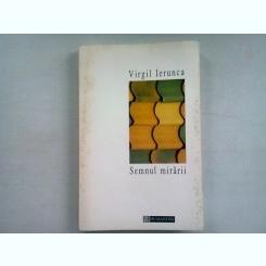 SEMNUL MIRARII - VIRGIL IERUNCA