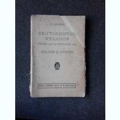 SENTIMENTUL RELIGIOS, PSIHOLOGIA SI PATOLOGIA LUI - N. ZAHARIA