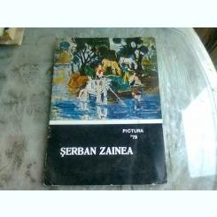 SERBAN ZAINEA, CATALOG EXPOZITIE 1979