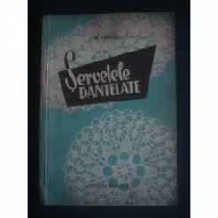 SERVETELE DANTELATE - M. PANAITE