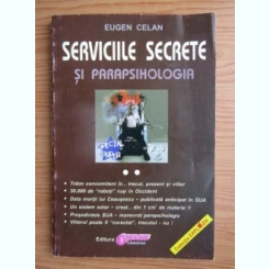 SERVICIILE SECRETE SI PARAPSIHOLOGIA-EUGEN CELAN  VOLUMUL II
