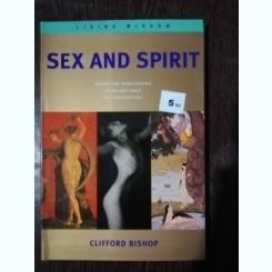 SEX AND SPIRIT - CLIFFORD BISHOP