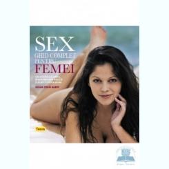Sex. Ghid complet pentru femei - Susan Crain Bakos