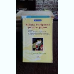 SFANTA SCRIPTURA PENTRU POPOR - I. POPESCU-BAJENARU