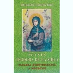SFANTA TEODORA DE LA SIHLA - ARHIMANDRIT IOANICHIE BALAN