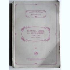 SFANTUL CHIRIL AL ALEXANDRIEI - SCRIERI PARTEA III-A