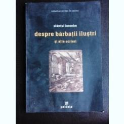 SFANTUL IERONIM , DESPRE BARBATII ILUSTRI , DESPRE VIETILE APOSTOLILOR , DESPRE CEI DOISPREZECE INVATATORI , 1997