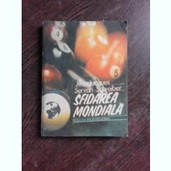 SFIDAREA MONDIALA - JEAN JACQUES SERVAN SCHREIBER
