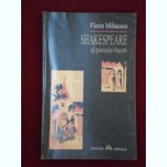 Shakespeare si piesele-basm Florin Mihaescu