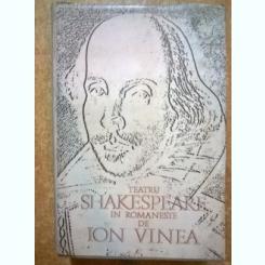 Shakespeare - Teatru in romaneste de Ion Vinea