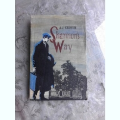 SHANNON'S WAY - A.J CRONIN  (CARTE IN LIMBA ENGLEZA)