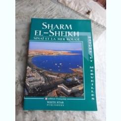SHARM EL-SHEIKH, SINAI ET LA MER ROUGE  (TEXT IN LIMBA FRANCEZA)