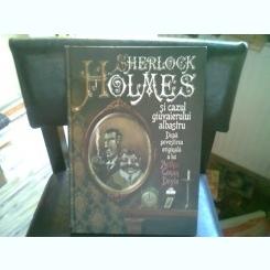 SHERLOCK HOLMES SI CAZUL GIUVAERULUI ALBASTRU