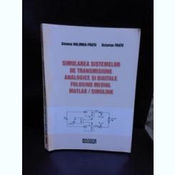SIMULAREA SISTEMELOR DE TRANSMISIUNE ANALOGICE SI DIGITALE FOLOSIND MEDIUL MATLAB/SIMULINK - SIMONA HALUNGA FRATU