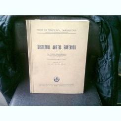 SISTEM AORTIC SUPERIOR - DORIN DUMITRESCU
