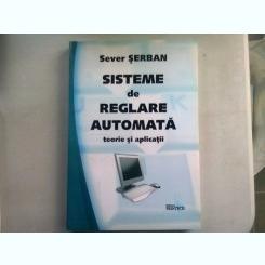 SISTEME DE REGLARE AUTOMATA. - SEVER SERBAN