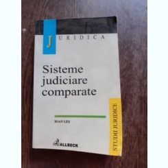 SISTEME JUDICIARE COMPARATE - IOAN LES