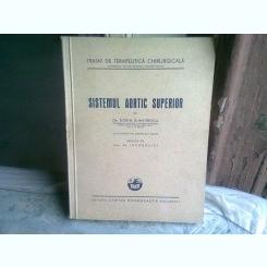 SISTEMUL AORTIC SUPERIOR DE DORIN DUMITRESCU , 1943
