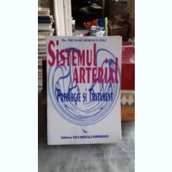 SISTEMUL ARTERIAL. PATOLOGIE SI TRATAMENT - NICOLAE HERESCU DAC