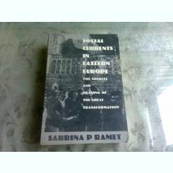 SOCIAL CURRENTS IN EASTERN EUROPE - SABRINA P. RAMET   (CARTE IN LIMBA FRANCEZA)