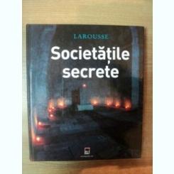 SOCIETATILE SECRETE DE JEAN-FRANCOIS SIGNIER , RENAUD THOMAZO , 2006