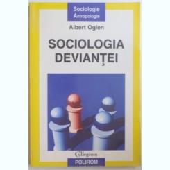 SOCIOLOGIA DEVIANTEI DE ALBERT OGIEN