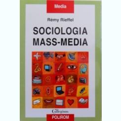 SOCIOLOGIA MASS - MEDIA DE REMY RIEFFEL