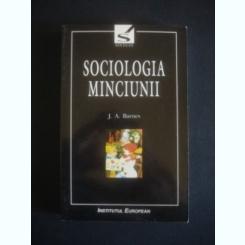 SOCIOLOGIA MINCIUNII - J . A . BARNES