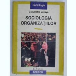SOCIOLOGIA ORGANIZATIILOR-CLAUDETTE LAFAYE