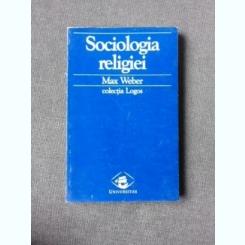 SOCIOLOGIA RELIGIEI - MAX WEBER