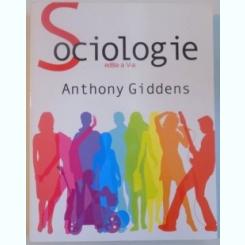 SOCIOLOGIE, EDITIA A V - A DE ANTHONY GIDDENS