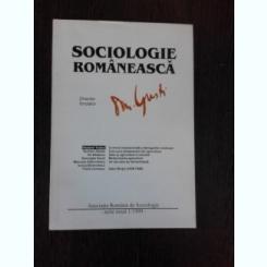 SOCIOLOGIE ROMANEASCA NR.1/1999 - D. GUSTI director fondator