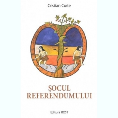 SOCUL REFERENDUMULUI - CRISTIAN CURTE